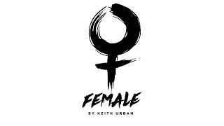 Keith Urban - Female (Music Video)