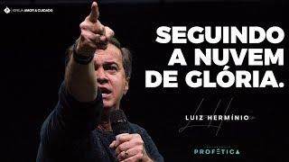 Seguindo a nuvem de glória - (1/2) - Pr. Luiz Hermínio