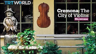 Cremona: The City of Violins | Music | Showcase