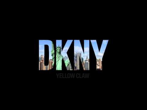 Yellow Claw - DKNY