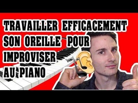 Travailler son Oreille efficacement pour improviser au Piano