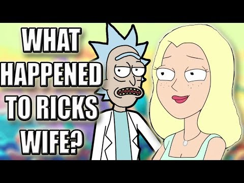 Rick and Morty Theory | What Happened To Rick's Wife?