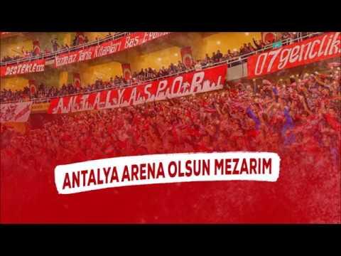 Antalyaspor Besteleri | Antalya Arena Olsun Benim Mezarım