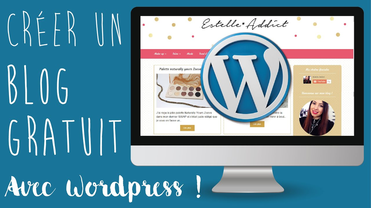 comment cr u00e9er un blog gratuit avec wordpress    2016  - web addict