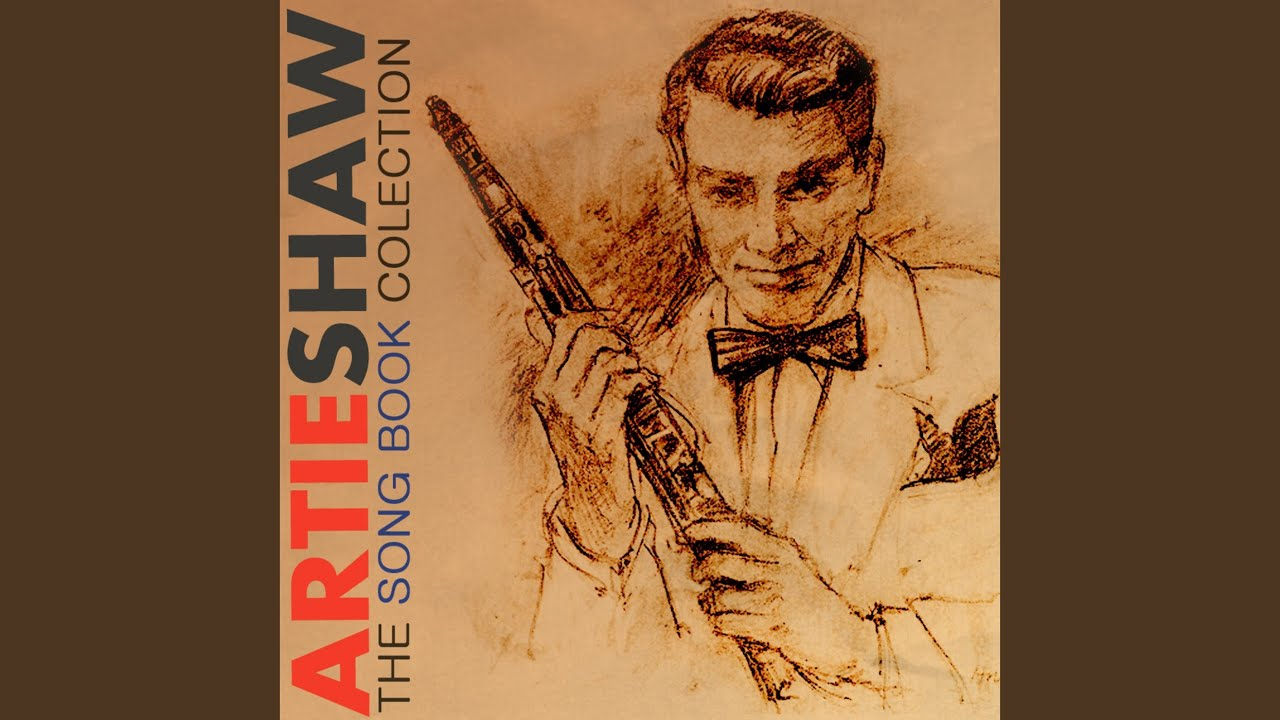 Artie Shaw Theme Song Theme Nightmare