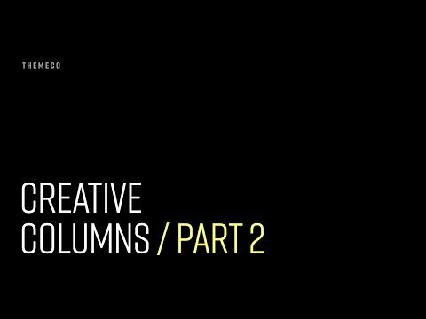 Creative Columns (Part 2)