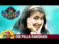 Pilla Rakshasi Latest Telugu Movie | Osi Pilla Rakshasi Full Song | Sara Arjun | Dulquer Salmaan