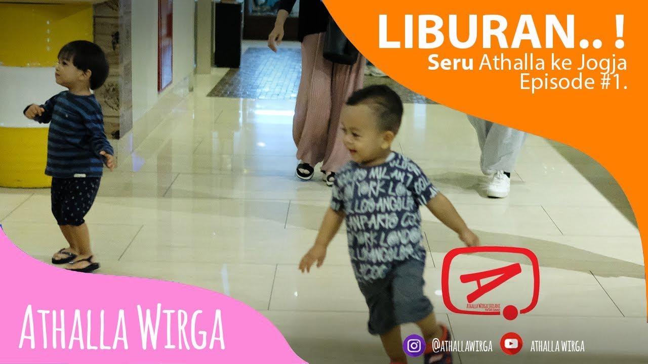LIBURAN SERU ATHALLA TRIP TO JOGJA 📷☀️🌈✈️ WITH GEMILANG - 📷 VLOG EPISODE #01