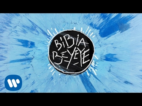 Thumbnail: Ed Sheeran - Bibia Be Ye Ye [Official Audio]