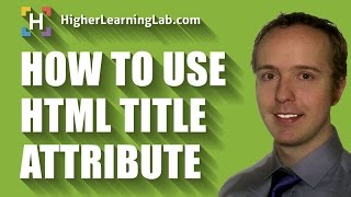 HTML Title Attribute Is Used To Add A Title To HTML Tags