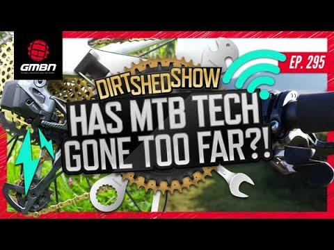 Has Mountain Bike Technology Gone Too Far?! | GMBN Tech
