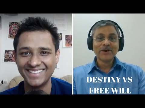 My interview to Arjun Pai's Channel - Part 1/6 - DESTINTY VS FREE WILL (BHARAT RAM JI)