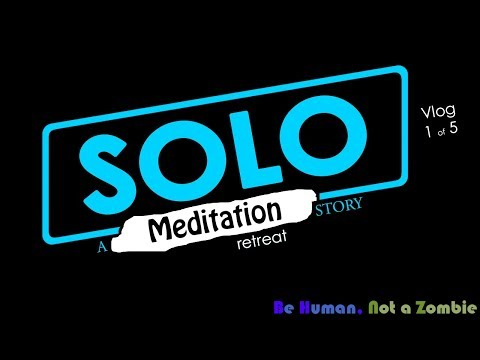 Solo Meditation Camping Retreat - Night 1 (1/5)