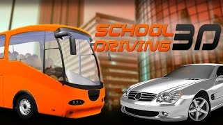 School Driving 3D - Best Android Gameplay HD