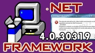 DESCARGAR Net Framework 4.0.30319 (MEGA) para Windows XP/7/8 [2015]
