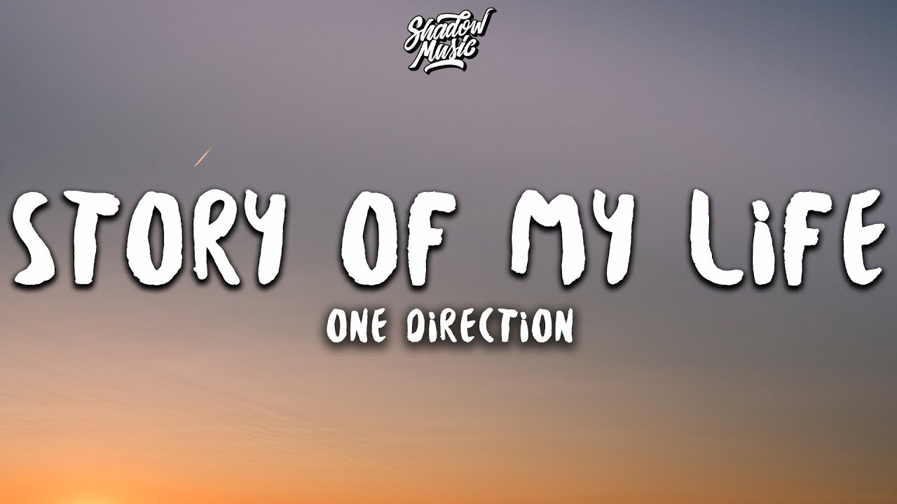 Download One Direction - Story of My Life (Lyrics)