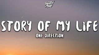 One Direction - St๐ry of My Life (Lyrics)
