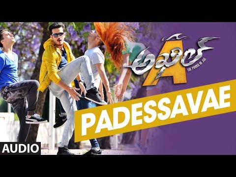 Padessavae Full Song (Audio) || Akhil-The Power Of Jua || AkhilAkkineni,Sayesha