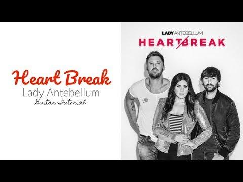 Heart Break - Lady Antebellum // Guitar Tutorial