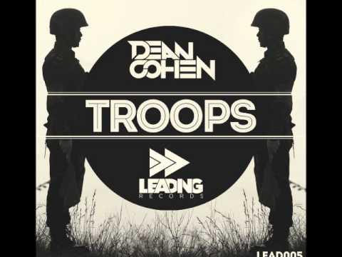 Dean Cohen - Troops(Original Mix)