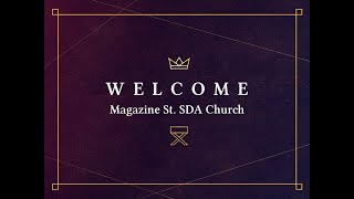 Magazine St. SDA Church Service 8:15:20