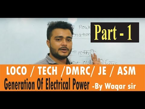Generation Of Electrical Power Part-1