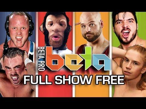 BETA Pro •Event #1 •FULL SHOW