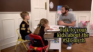 Talk to your kids about the SEC myth