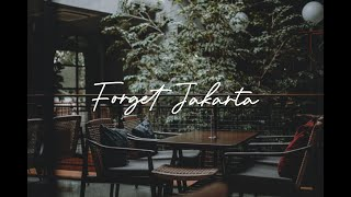 Video Adhita Sofyan - Forget Jakarta (Lyrics) download MP3, 3GP, MP4, WEBM, AVI, FLV Agustus 2018