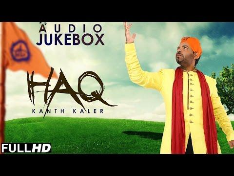 New Shabad 2015 | HAQ | KANTH KALER | Full Album