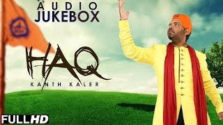 New Shabad 2015 | HAQ | KANTH KALER | Full Album