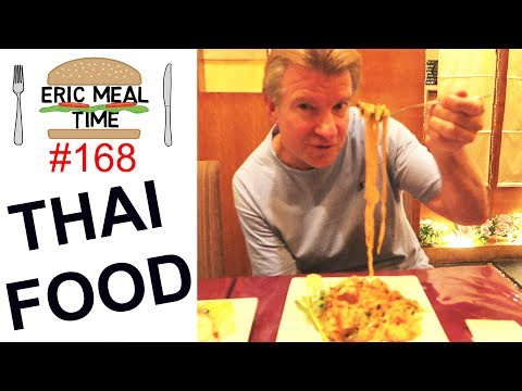 Thai Food - Eric Meal Time #168