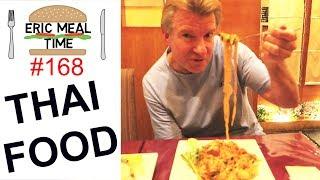 Thai Food - Eric Meal Time #168