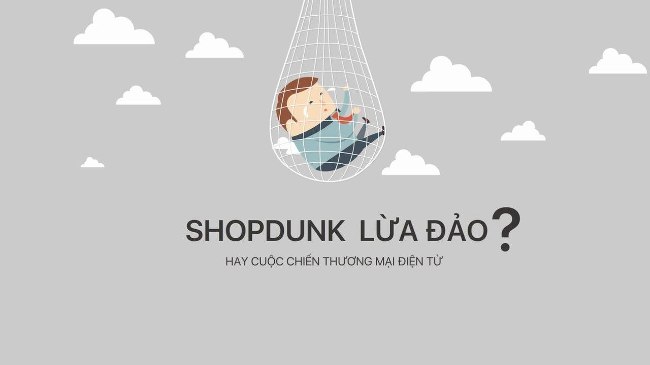 Download ShopDunk lừa đảo hay cuộc chiến thương mại điện tử tại Việt Nam