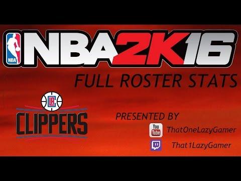 "NBA 2K16 Full Roster Stats ""LA Clippers"""
