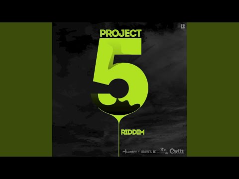 Project 5 Riddim