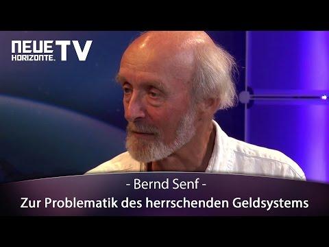 Zur Problematik des herrschenden Geldsystems - Bernd Senf