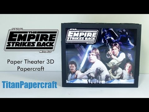 Star Wars Paper Theater  Episode V – The Empire Strikes Back