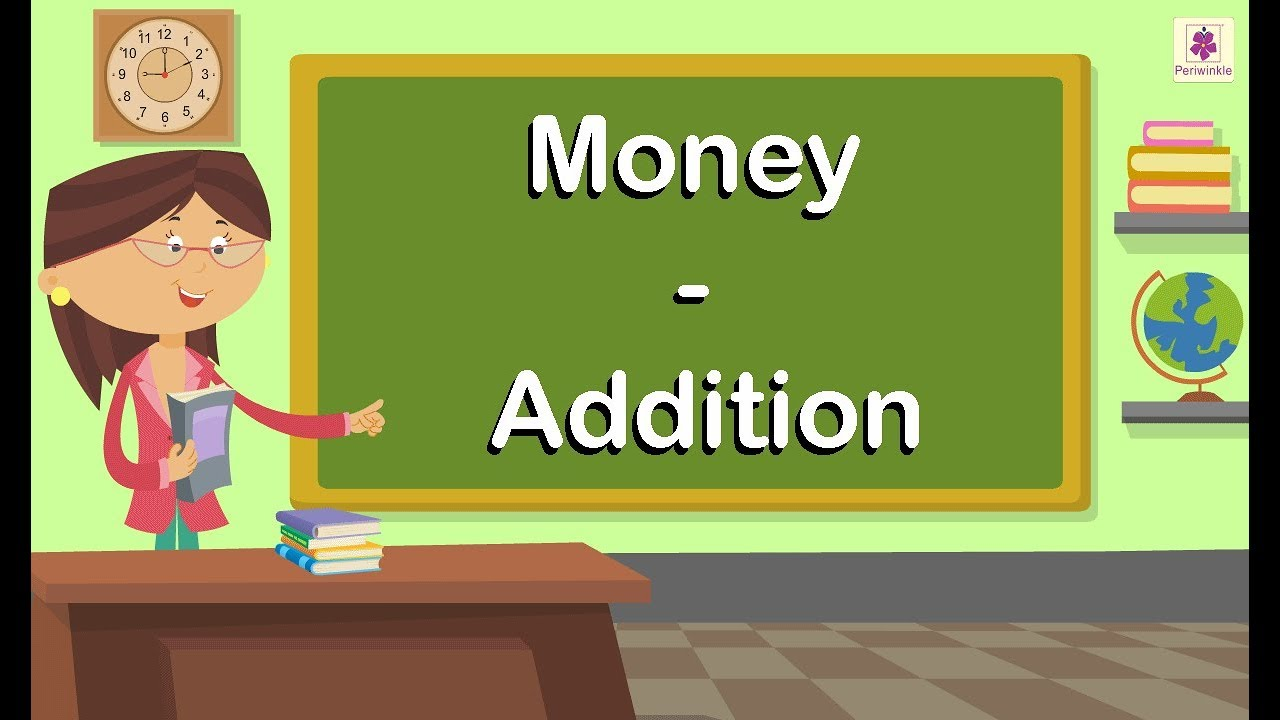 small resolution of Money - Addition   Maths For Kids   Grade 4   Periwinkle - YouTube