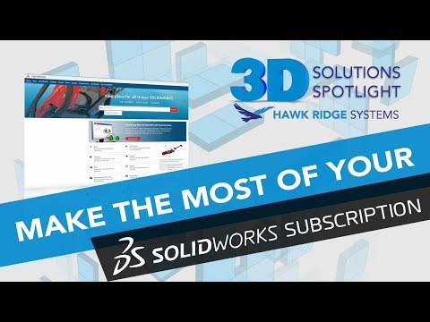 Make the Most of Your SOLIDWORKS Subscription