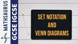 Intro to Set Notation and Venn Diagrams IGCSE