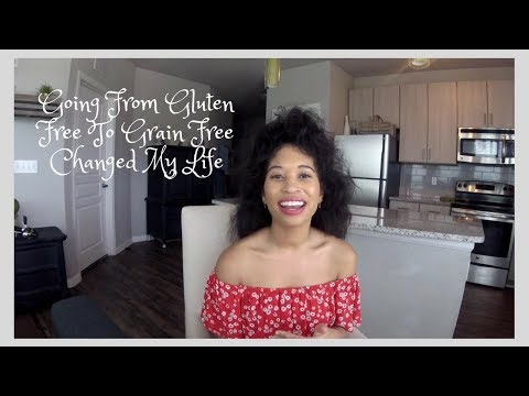 Going From Gluten Free To Grain Free Changed My Life!