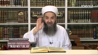 Cübbeli Ahmet Hocaefendi ile İtikat Mektupları 19. Bölüm 30 Mart 2016