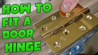 How to Fit a Door Hinge: Using traditional tools and method (Mallet and Chisel)