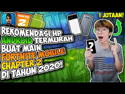 List HP Android Termurah & Terbaru Yang Support Buat Main Fortnite Mobile Chapter 2 Di Tahun 2020 - 동영상