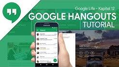 So funktioniert Google Hangouts | Das Große Tutorial (Google Life #12)
