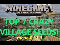 TOP 7 MOST CRAZY VILLAGE SEEDS FOR MCPE 0.12.0 MINECRAFT PE