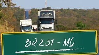 Bronca: Situação da BR 251 em Minas Gerais
