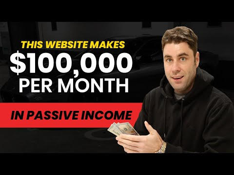 How This Website Makes $100,000/MONTH In Passive Income Online In 2020!