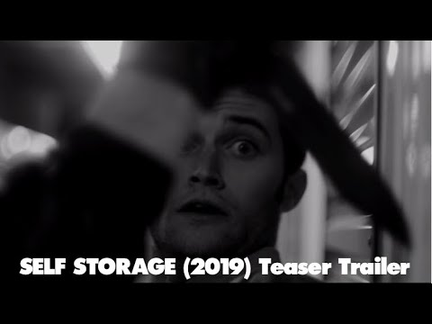 SELF-STORAGE (2019) Teaser Trailer